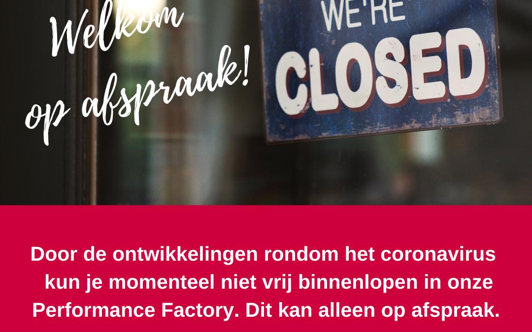 Wil je onze Performance Factory bezoeken? Dat kan alleen op afspraak